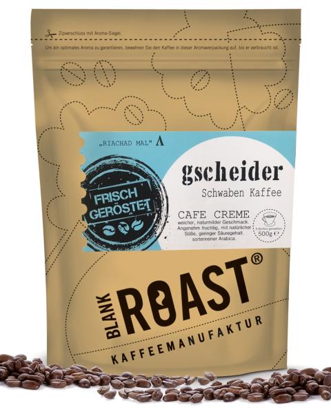 """""""Gscheider"""" Cafe Creme Schwaben Röstung"""