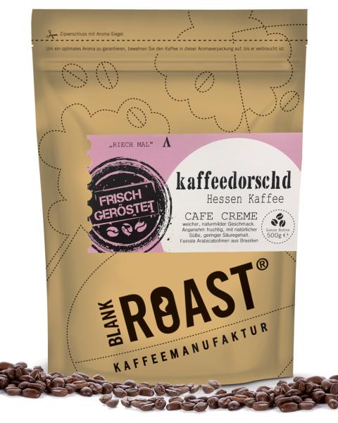 """""""Kaffeedorschd"""" Cafe Creme Hessen Röstung"""